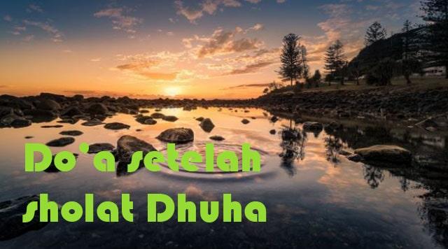 Do'a Setelah Sholat Dhuha