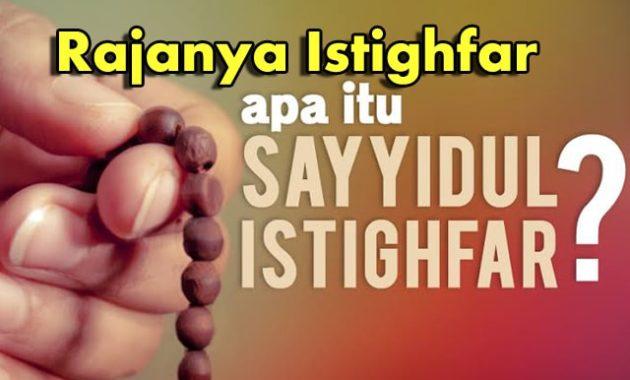 Lafadh Zikir Sayyidul Istighfar
